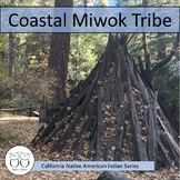 Coastal Miwok Tribe California Native Americans Text & Activities Distance Learn