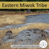 Eastern Miwok Tribe California Native Americans Text Activities Distance Learn