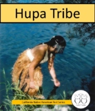 Hupa Tribe California Native American Indians Text Activities Distance Learning