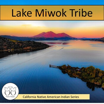 California Native American Indian Series: Lake Miwok Tribe