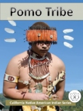 Pomo Tribe California Native American Indian Informational Text  Distance Learn