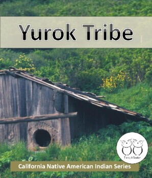 California Native American Indian Series: Yurok Tribe