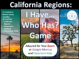 California Regions I Have Who Has? Game
