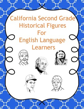 California Second Grade Historical Figures for English Language Learners