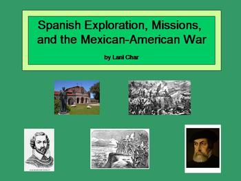 California: Spanish Exploration, Missions, & the Mexican A