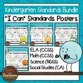 California Standards for Kindergarten - Bundle - I Can Posters