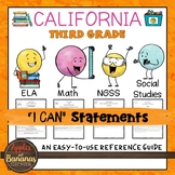 California Third Grade I Can Statements