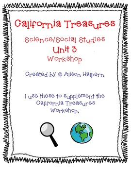 California Treasures First Grade Unit 3 Science/Social Studies Workstations