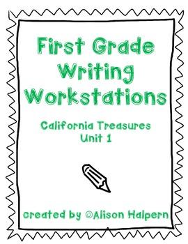 California Treasures First Grade Writing Workstations: Unit 1