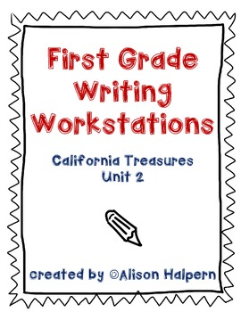 California Treasures First Grade Writing Workstations: Unit 2