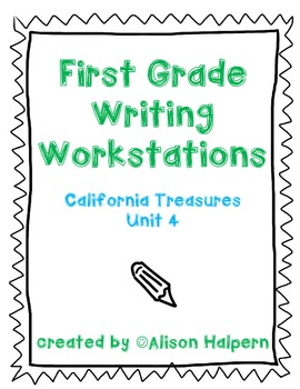 California Treasures First Grade Writing Workstations: Unit 4
