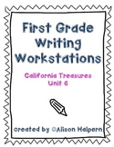 California Treasures First Grade Writing Workstations: Unit 6