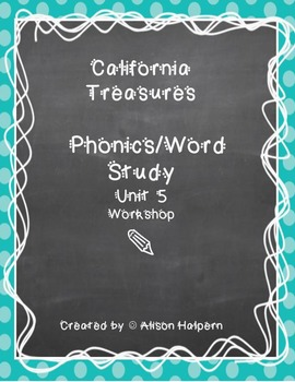 California Treasures Phonics Unit 5
