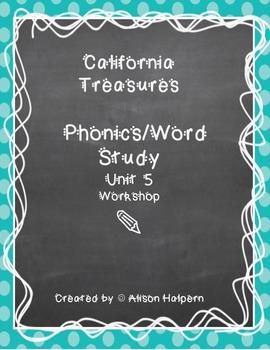 California Treasures Phonics Unit 5
