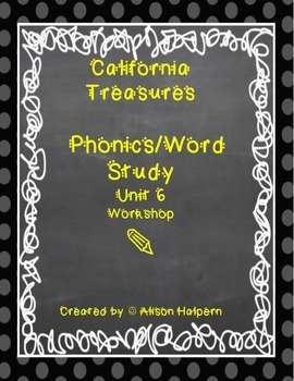 California Treasures Phonics Unit 6