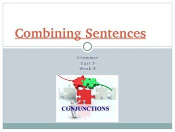 California Treasures Unit 3 Week 5 Sentence Combining with Verbs