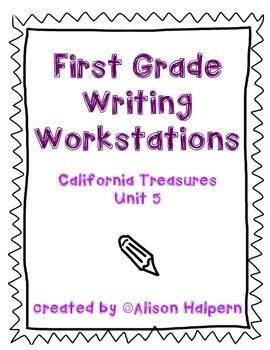 California Treasures Writing Workstations: Unit 5