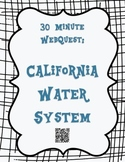 California Water System 30 Minute WebQuest