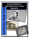 California's Mother of Civil Rights - Mary Ellen Pleasant