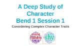 Calkins' A Deep Study of Characters Power Point BEND 1