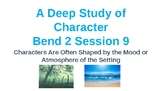 Calkins' A Deep Study of Characters Power Point BEND 2