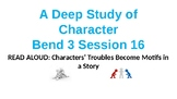 Calkins' A Deep Study of Characters Power Point BEND 3
