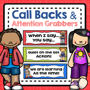 Call Backs and Attention Grabbers - Classroom Management