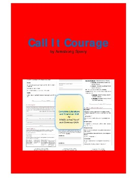 Call It Courage Complete Literature and Grammar Unit