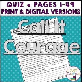Call It Courage Quiz (p. 1-49)