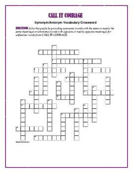Call It Courage: Synonym/Antonym Crossword—Use with Bookmarks Plus!