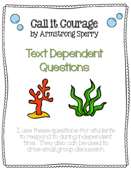 Call It Courage Text Dependent Questions FREE for Small Group Reading Activities