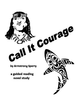 Call It Courage a novel study