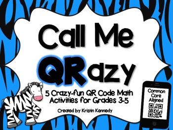QR Code Pack: Call Me QRazy {Grades 3-5}