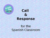 Call & Response for the Spanish Classroom