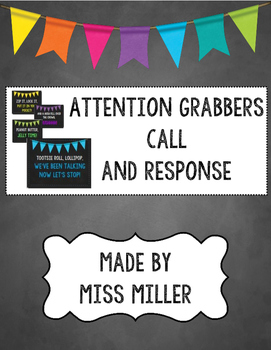Call and Response - Attention Grabbers -