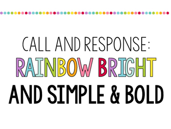 Call and Response - Attention Grabbers - Rainbow Bright & Bold Posters on White
