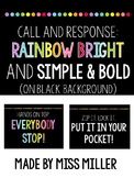 Call and Response - Attention Grabbers - Rainbow Bright & Bold Posters on Black