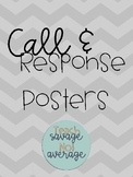 Call and Response Posters