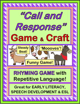 """""""Call and Response"""" -- Repetitive Language in an Active Game!"""
