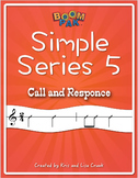 Boomwhackers® Sheet Music - Call and Response Songs – Simple Series 5