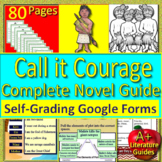 Call it Courage NOVEL STUDY Distance Learning: Printable AND SELF-GRADING GOOGLE