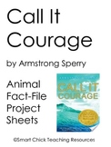 Call it Courage, by A. Sperry, Animal Information Packet Project