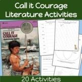 Call it Courage Literature Activities: Literature Unit