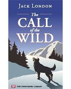 Call of the Wild 3 Thematic Discussions with Cloze Notes and Guided Essay Prompt