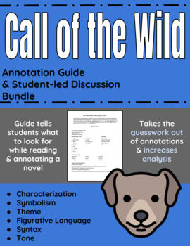 Call of the Wild Annotation Guide and Student-led Discussion Bundle