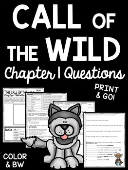 Call of the Wild Chapter 1 Questions- Reading Comprehension