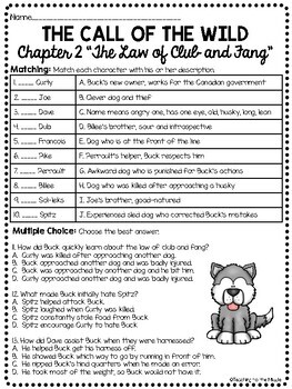 Call of the Wild Chapter 2 Questions- Reading Comprehension