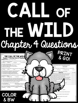 Call of the Wild Chapter 4 Questions- Reading Comprehension