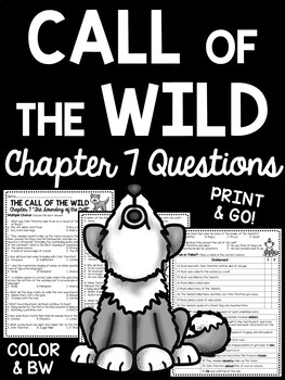 Call of the Wild Chapter 7 Questions- Reading Comprehension