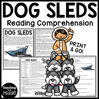 Call of the Wild - History of Dog Sleds in the Klondike Reading Comprehension